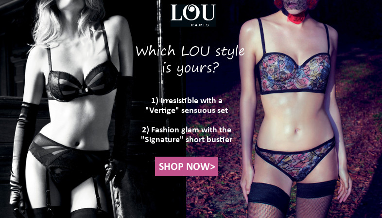 which lou lingerie style is yours